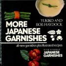 Haydock, Yukiko and Bob. More Japanese Garnishes