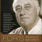 Lomazow, Steven, and Fettmann, Eric. FDR's Deadly Secret