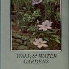 Jekyll, Gertrude. Wall And Water Gardens