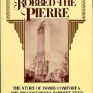 Berkow, Ira. The Man Who Robbed The Pierre: The Story Of Bobby Comfort