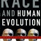 Wolpoff, Milford, and Caspari, Rachel. Race And Human Evolution: A Fatal Attraction