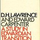 Delavenay, Emile. D.H. Lawrence And Edward Carpenter: A Study In Edwardian Transition