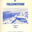Whithorn, Bill and Doris. Pics & Quotes Of Yellowstone