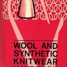 Reichman, Charles, editor. Wool And Synthetic Knitwear Handbook