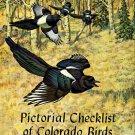 Bailey, Alfred M, and Niedrach, Robert J. Pictorial Checklist Of Colorado Birds...
