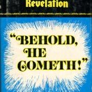Rice, John R. Behold He Cometh! : A Verse-by-Verse Commentary On The Book Of Revelation