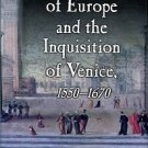 Pullan, Brian. The Jews Of Europe And The Inquisition Of Venice, 1550-1670