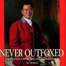 Hardaway, Benjamin H. Never Outfoxed: The Hunting Life Of Benjamin H. Hardaway III
