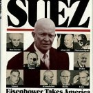 Neff, Donald. Warriors At Suez: Eisenhower Takes America Into The Middle East