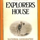 Poole, Robert M. Explorers House: National Geographic And The World It Made