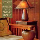Smith, Bruce, and Yammamoto, Yoshiko. The Beautiful Necessity: Decorating With Arts And Crafts