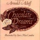 Adoff, Arnold. Chocolate Dreams: Poems