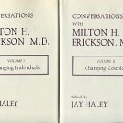 Erickson, Milton H, and Haley, Jay, editor. Conversations With Milton H. Erickson, M.D. [3 Vols.]