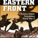 Litvin, Nikolai. 800 Days On The Eastern Front: A Russian Soldier Remembers World War II