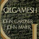 Gardner, John, translator. Gilgamesh: Translated From The Sin-leqi-unninni Version