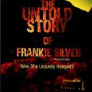 Young, Perry Deane. The Untold Story Of Frankie Silver: Was She Unjustly Hanged?