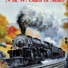 Jeffries, Lewis Ingles. N & W: Giant Of Steam [Norfolk & Western Railway]