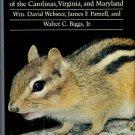 Webster, William David. Mammals Of The Carolinas, Virginia, And Maryland