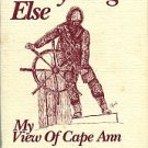 Siegenthaler, David A. A Part Of Everything Else: My View Of Cape Ann