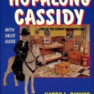 Rinker, Harry L. Hopalong Cassidy: King Of The Cowboy Merchandisers