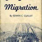 Guillet, Edwin C. The Great Migration: The Atlantic Crossing By Sailing-ship Since 1770