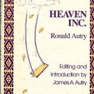 Autry, Ronald. Heaven, Inc.