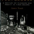 Traub, James. The Devil's Playground: A Century Of Pleasure And Profit In Times Square