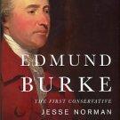 Norman, Jesse. Edmund Burke: The First Conservative