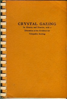 Thomas, Northcote W. Crystal Gazing: Its History And Practice...