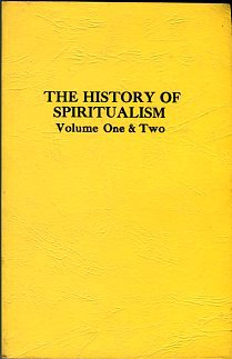 Doyle, Arthur Conan. The History Of Spiritualism [Volume One & Two]