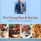Pasternack, David. The Young Man & The Sea: Recipes & Crispy Fish Tales From Esca