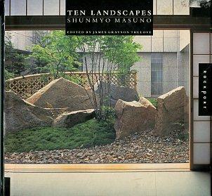 Trulove, James Grayson. Ten Landscapes: Shunmyo Masuno