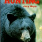 Meyer, Jerry. Bear Hunting