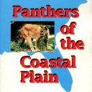 Humphreys, Charles R. [Buster]. Panthers Of The Coastal Plain