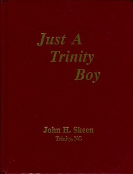 Skeen, John H. Just A Trinity Boy