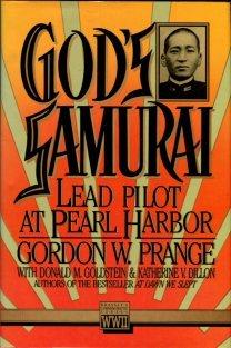 Prange, Gordon W. God's Samurai: Lead Pilot At Pearl Harbor