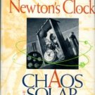 Peterson, Ivars. Newton's Clock: Chaos In The Solar System