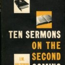 Haldeman, I. M. Ten Sermons On The Second Coming Of Our Lord Jesus Christ