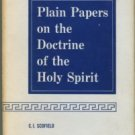 Scofield, C. I. Plain Papers On The Doctrine Of The Holy Spirit
