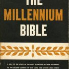 Biederwolf, William Edward. The Millennium Bible: Being A Help To The Study Of The Holy Scriptures