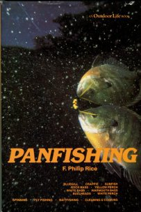 Rice, F. Philip. Panfishing