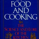 McGee, Harold. On Food And Cooking: The Science And Lore Of The Kitchen