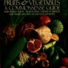 Schneider, Elizabeth. Uncommon Fruits & Vegetables: A Commonsense Guide
