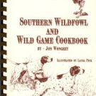 Wongrey, Jon. Southern Wildfowl And Wild Game Cookbook