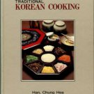 Han, Chung Hea. Traditional Korean Cooking: For Your Health From Korea