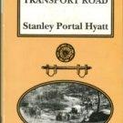 Hyatt, Stanley Portal. The Old Transport Road