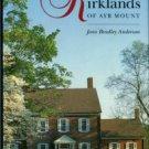 Anderson, Jean Bradley. The Kirklands Of Ayr Mount