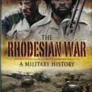 Moorcraft, Paul, and McLaughlin, Peter. The Rhodesian War: A Military History
