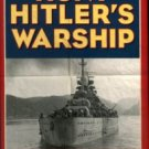 Bishop, Patrick. The Hunt For Hitler's Warship