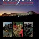 Allen, John. Biosphere 2: The Human Experiment